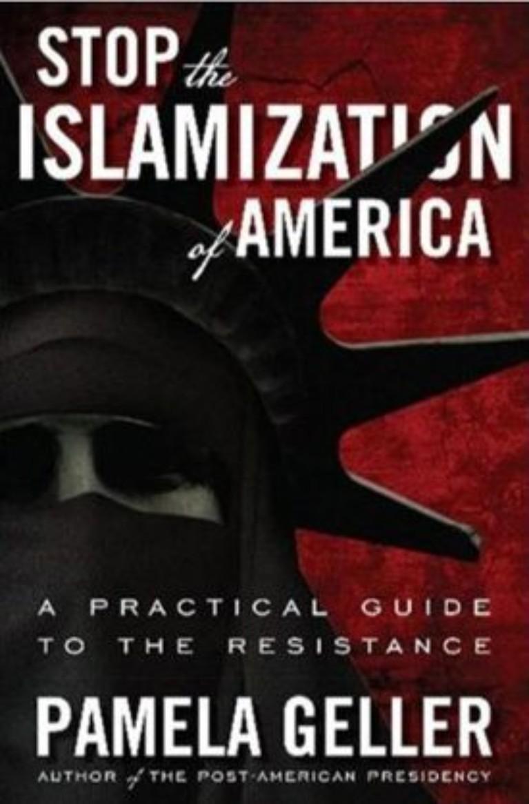 Stop the Islamization of America By Pamela Geller